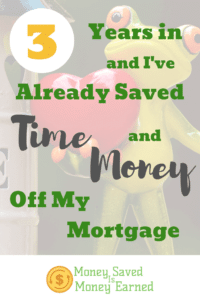 time and money off my mortgage