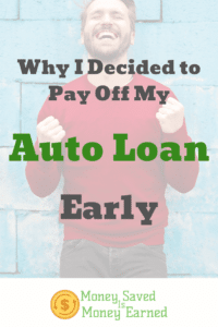 why I decided to pay off my auto loan early