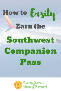 easily earn the Southwest Companion Pass
