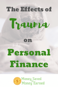 effects of trauma on personal finance
