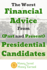 worst financial advice from presidential candidates